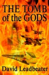 The Tomb of the Gods - David Leadbeater