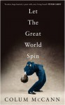 Let The Great World Spin (Signed) - Colum McCann