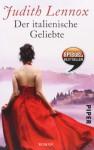 Der italienische Geliebte: Roman - Mechtild Sandberg, Judith Lennox