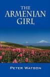 The Armenian Girl - Peter Watson