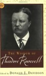 The Wisdom of Theodore Roosevelt (Wisdom Library) - Philosophical Library, Donald Wigal
