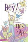 Journal: Hey! This Is Me - Connie Neal