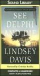 See Delphi and Die - Lindsey Davis, Christian Rodska