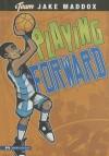 Playing Forward - Jake Maddox, Sean Tiffany