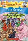 Thea Stilton and the Cherry Blossom Adventure: A Geronimo Stilton Adventure - Thea Stilton