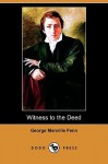 Witness to the Deed (Dodo Press) - George Manville Fenn