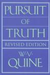 Pursuit of Truth - Willard Van Orman Quine