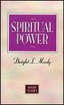 Spiritual Power - D.L. Moody