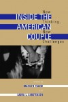 Inside the American Couple: New Thinking, New Challenges - Marilyn Yalom