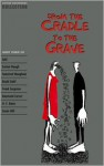 From the Cradle to the Grave - Clare West, Jennifer Bassett, H.G. Widdowson