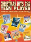Christmas Hits for the Teen Player - Dan Coates
