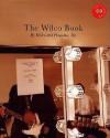 The Wilco Book - Rick Moody, Dan Nadel