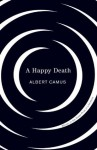 Happy Death (Vintage International) - Albert Camus