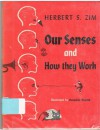 Our Senses and How They Work - Herbert S. Zim