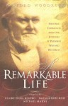 A Remarkable Life: Personal Experiences from the Remarkable Life of President Wilford Woodruff - Claire Ellen Koltko, Claire Ellen Koltko