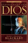Experiencia con Dios: Knowing and Doing the Will of God, Revised and Expanded - Henry T. Blackaby, Richard Blackaby, Claude V. King
