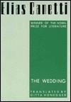 The Wedding - Elias Canetti