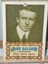 John Buchan: A Biography - Janet Adam Smith
