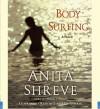 Body Surfing: A Novel (Audio) - Anita Shreve, Lolita Davidovich