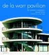 De La Warr Pavilion: The Modernist Masterpiece - Alastair Fairley, Richard Rogers