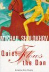 Quiet Flows the Don - Mikhail Sholokhov