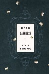 Dear Darkness: Poems - Kevin Young