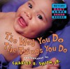The Way You Do the Things You Do - Charles R. Smith Jr., Charles R. Smith Jr.