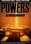 Powers vol 10 - Cosmic - Brian Michael Bendis, Michael Avon Oeming