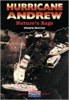 Hurricane Andrew: Nature's Rage - Victoria Sherrow