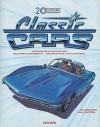 20th Century Classic Cars: 100 Years of Automotive Ads, 1900-1999 - Phil Patton, Jim Heimann