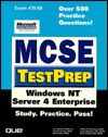 McSe Testprep Exam # 70-68: Windows Nt Server 4 Enterprise (Mcse Testprep Series) - Emmett Dulaney, Brian Komar, William N. Matsoukas