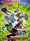 Teen Titans: Go, Titans, Go! - J. Torres