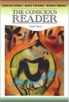 The Conscious Reader - Caroline Shrodes, Harry Finestone