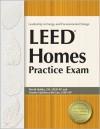 LEED Homes Practice Exam - David Hubka, Vessela Valtcheva-McGee