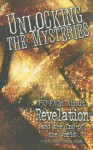 Unlocking the Mysteries: 150 FAQs about Revelation and the End of the World - Samuel F. Parvin