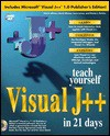 Teach Yourself Visual J++ in 21 Days: With CDROM - Patrick Winters, Charles Perkins, Laura Lemay