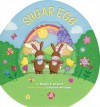 The Sugar Egg - Megan E. Bryant, Caroline Williams