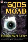 The Gods of Moab - Stephen Mark Rainey