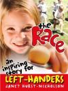 The Race: An Inspiring Story for Left Handers - Jan Hurst-Nicholson