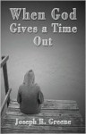When God Gives a Time Out - Joseph R. Greene