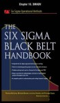 The Six SIGMA Black Belt Handbook, Chapter 18 - Dmadv - Thomas McCarty, Lorraine Daniels, Michael Bremer, Praveen Gupta, John Heisey, Kathleen Mills