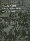 The Wadsworth Themes in American Literature Series, 1865-1915: Theme 10: Questions of Social and Economic Justice - Alfred Bendixen