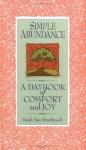 Simple Abundance: A Daybook of Comfort and Joy - Sarah Ban Breathnach