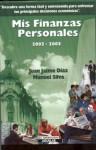 Mis Finanzas Personales 2002-2003 - Juan Jaime Díaz, Manuel Silva