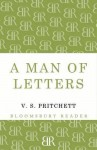 A Man of Letters: Selected Essays - V.S. Pritchett