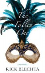 The Fallen One: A Mystery - Rick Blechta