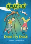 Crane Fly Crash - Ali Sparkes, Ross Collins