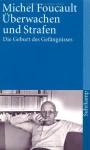 Überwachen und Strafen. Die Geburt des Gefängnisses (suhrkamp taschenbuch 2271) - Michel Foucault, Walter Seitter
