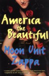 America the Beautiful - Moon Unit Zappa