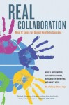 Real Collaboration: What It Takes for Global Health to Succeed - Mark Rosenberg, Elisabeth S. Hayes, Margaret H. McIntyre